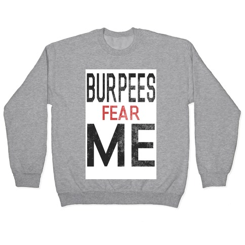 Burpees fear ME (tank) Pullover