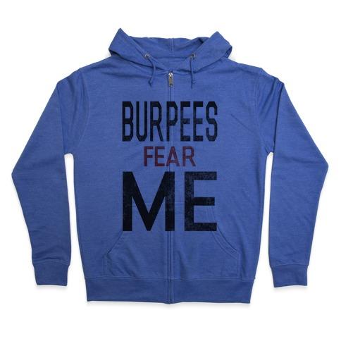 Burpees fear ME (tank) Zip Hoodie