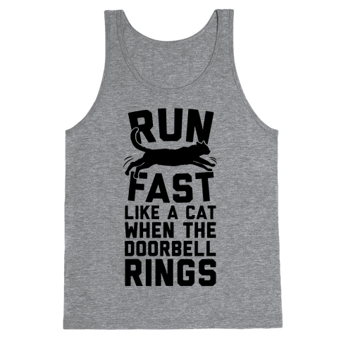 Run Fast Like A Cat Tank Top