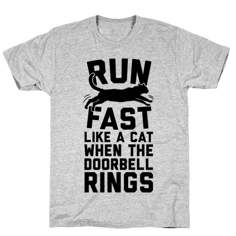 Run Fast Like A Cat T-Shirt