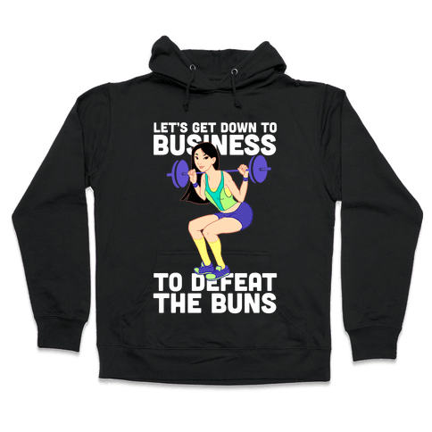 Let's Get Down to Business Hooded Sweatshirt