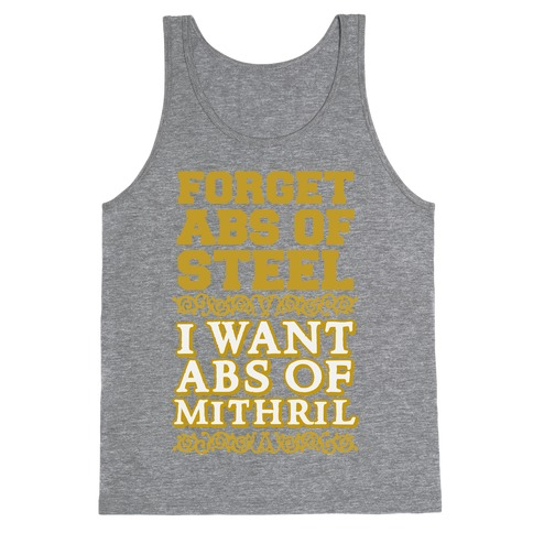 I Want Abs of Mithril Tank Top