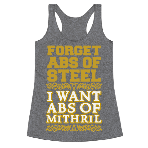 I Want Abs of Mithril Racerback Tank Top
