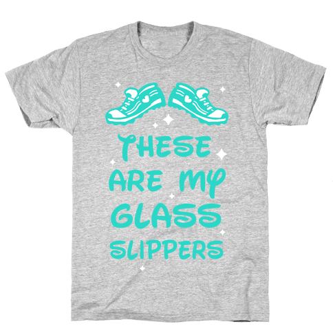 These Are My Glass Slippers Mens T-Shirt