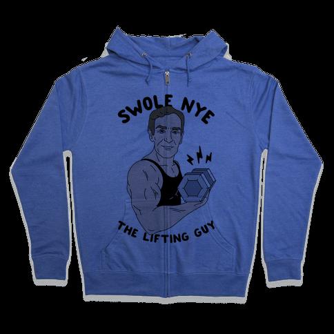 Swole Nye The Lifting Guy Zip Hoodie