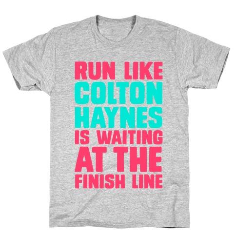 Run Like Colton Haynes is Waiting T-Shirt