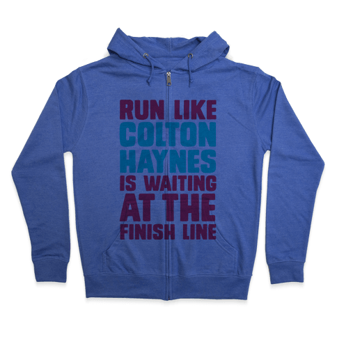 Run Like Colton Haynes is Waiting Zip Hoodie