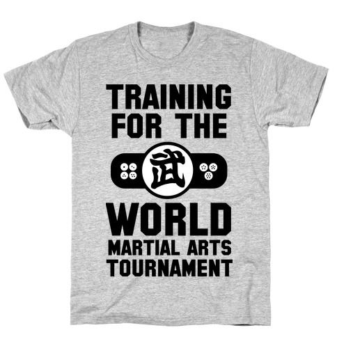 Training for the World Martial Arts Tournament T-Shirt