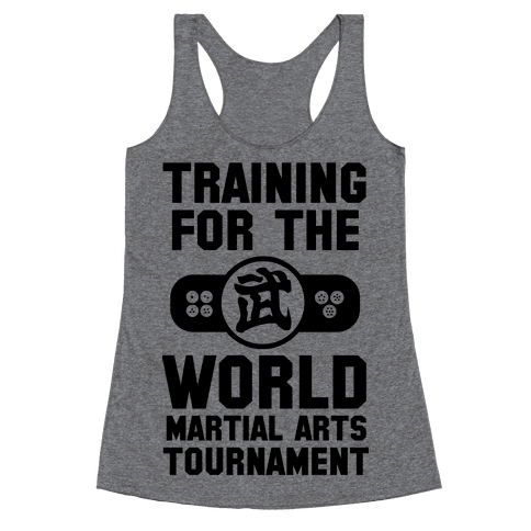 Training for the World Martial Arts Tournament Racerback Tank Top