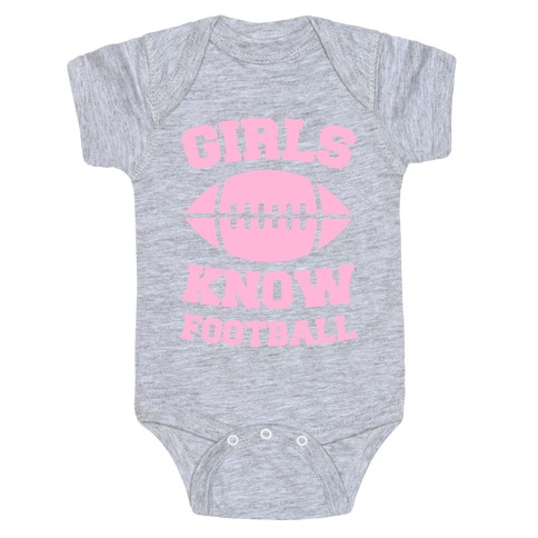 Girls Know Football Baby Onesy