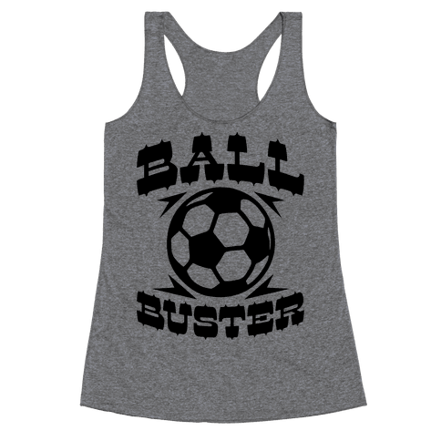 Ball Buster (Soccer) Racerback Tank Top
