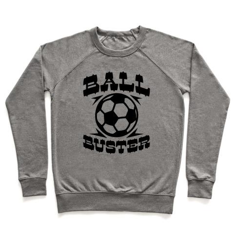 Ball Buster (Soccer) Pullover