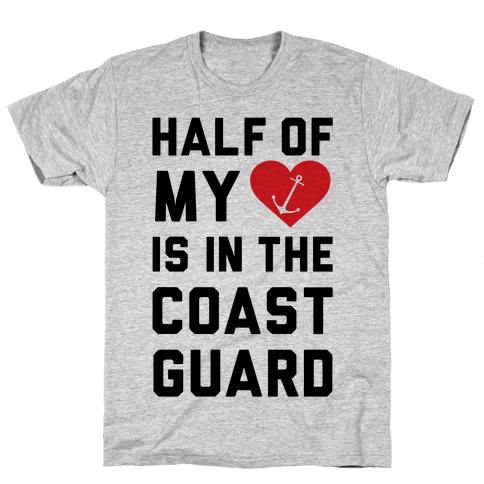Half My Heart Is In The Coast Guard (Coast Guard T-Shirt) Mens T-Shirt