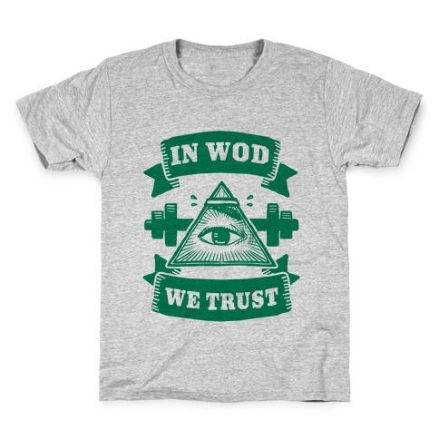 In WOD We Trust Kids T-Shirt