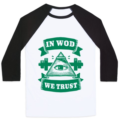 In WOD We Trust Baseball Tee