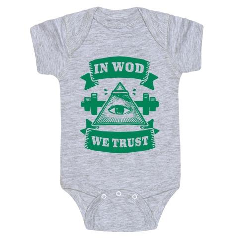 In WOD We Trust Baby Onesy