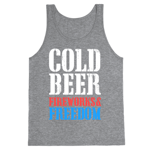 Cold Beer, Fireworks, and Freedom Tank Top