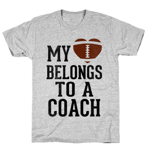 My Heart Belongs To A Football Coach (Baseball Tee)