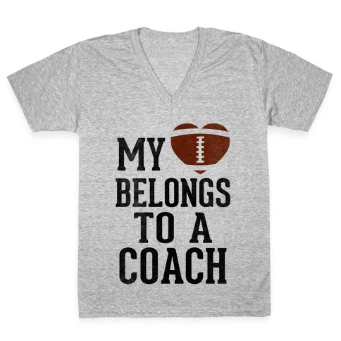 My Heart Belongs To A Football Coach (Baseball Tee) V-Neck Tee Shirt