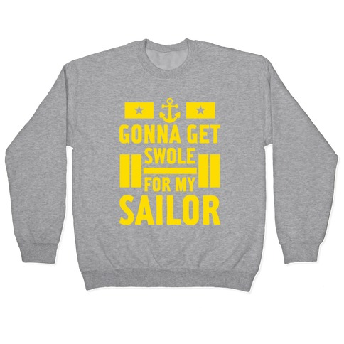 Getting Swole For My Sailor Pullover