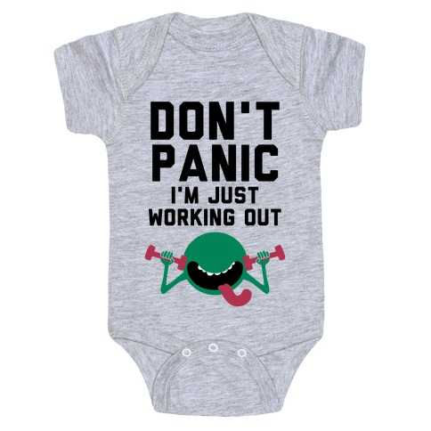 Dont Panic (I'm Just Working Out) Baby Onesy