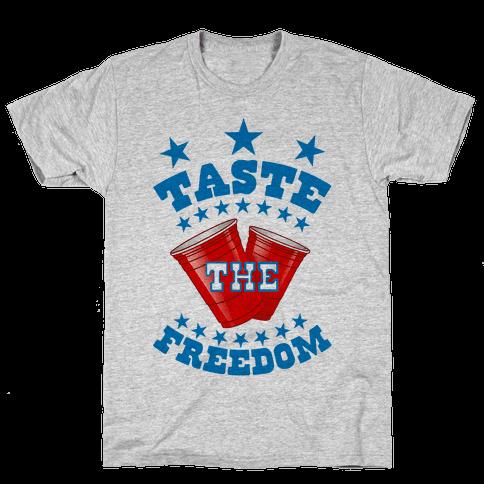 Taste the FREEDOM Mens T-Shirt