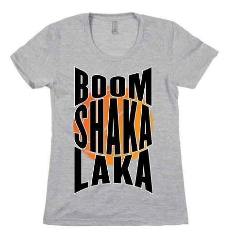 Boom Shaka Laka! Womens T-Shirt