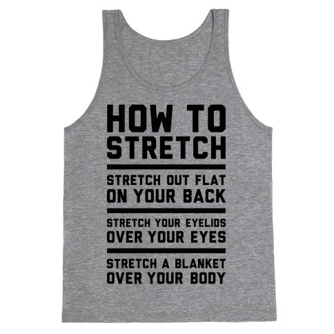How To Stretch Tank Top