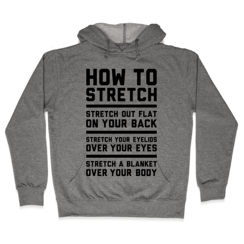 How To Stretch Hooded Sweatshirt