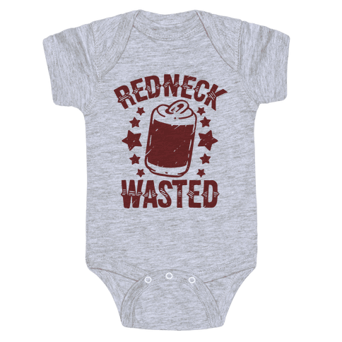Redneck Wasted Baby Onesy