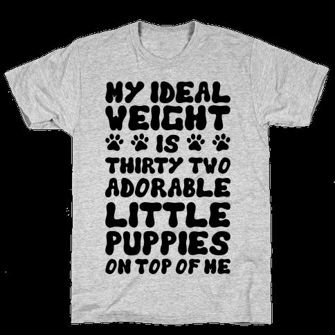 Ideal Weight (Puppies) Mens T-Shirt