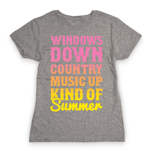 Windows Down Country Music Up Womens T-Shirt