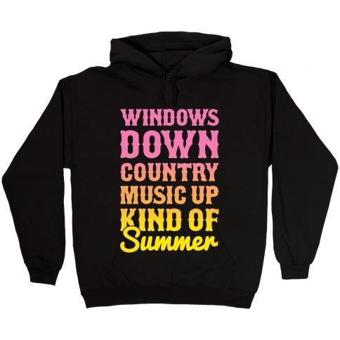 Windows Down Country Music Up Hooded Sweatshirt