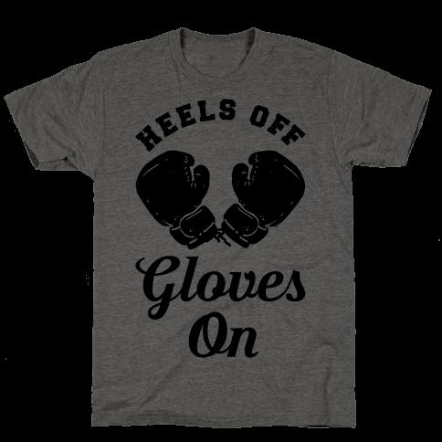 Heels Off Gloves On