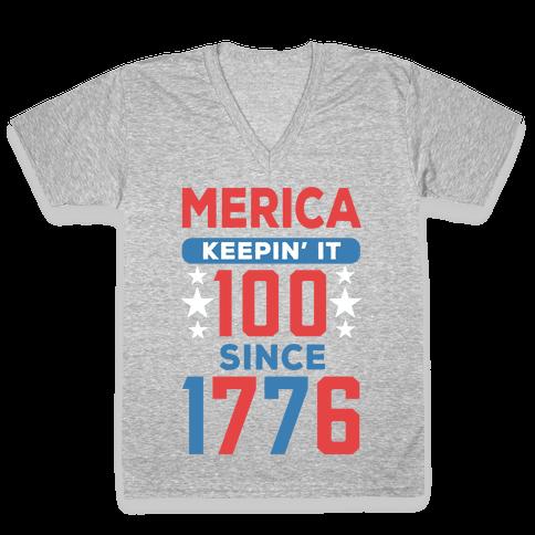 Merica Keepin' It 100 Since 1776 V-Neck Tee Shirt
