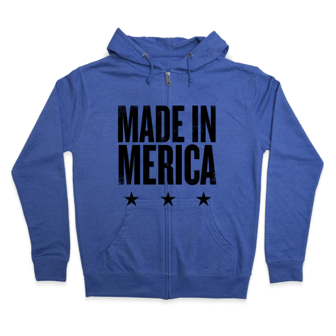 Made In Merica Zip Hoodie