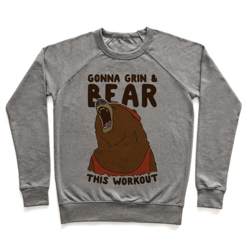 Gonna Grin & Bear This Workout Pullover