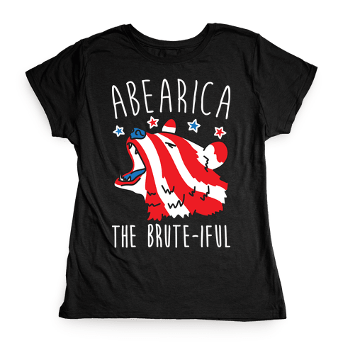 ABEARica The Brute-iful Merica Bear Womens T-Shirt