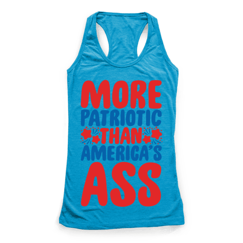 More Patriotic Than America's Ass Parody White Print Racerback Tank Top