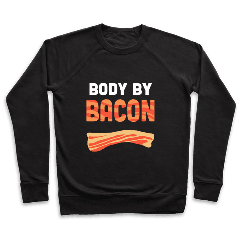 Body by Bacon Pullover