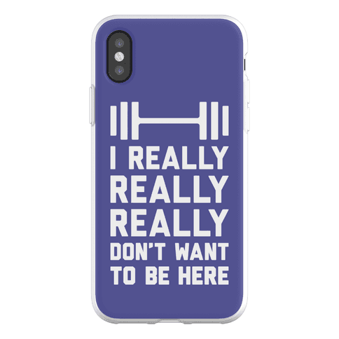 I Really Really Really Don't Want To Be Here Phone Flexi-Case