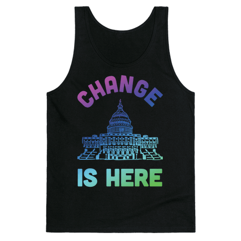 Change Is Here Congress Tank Top