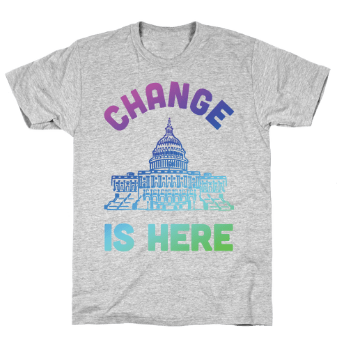 Change Is Here Congress Mens/Unisex T-Shirt