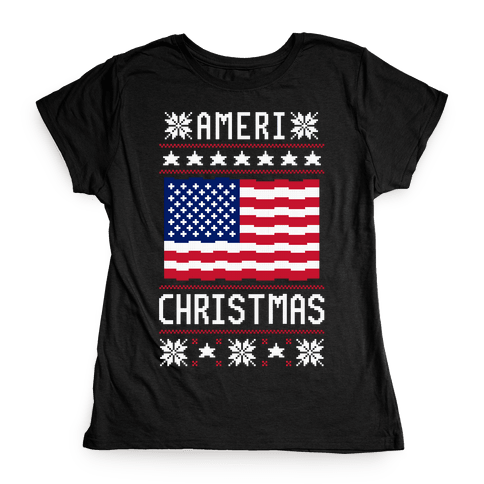 Ameri' Christmas Ugly Sweater Womens T-Shirt