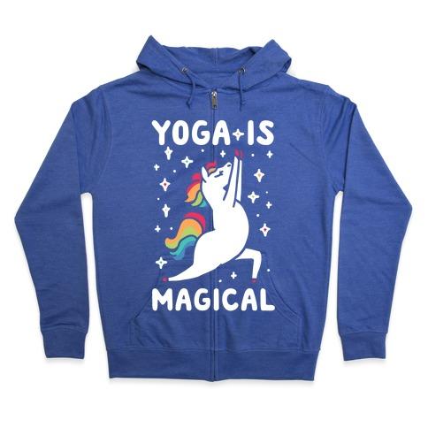 Yoga Is Magical Zip Hoodie