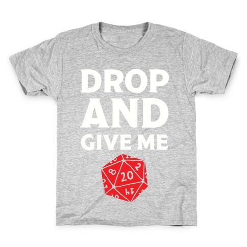 Drop And Give Me D20 Kids T-Shirt