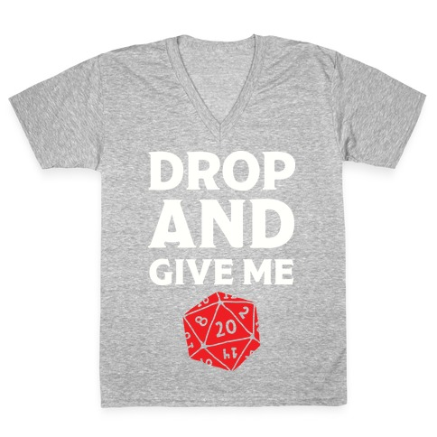 Drop And Give Me D20 V-Neck Tee Shirt