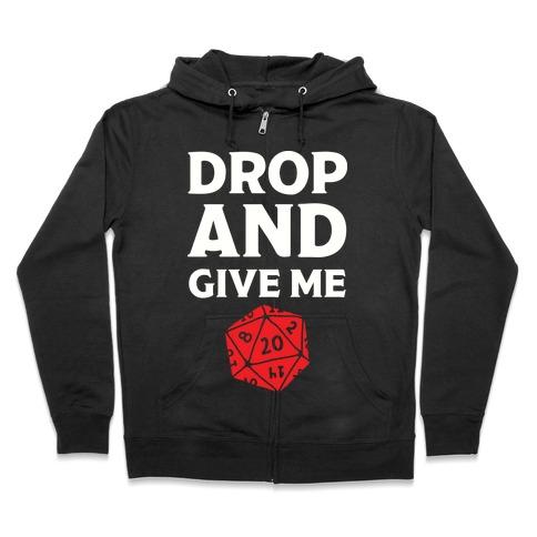 Drop And Give Me D20 Zip Hoodie