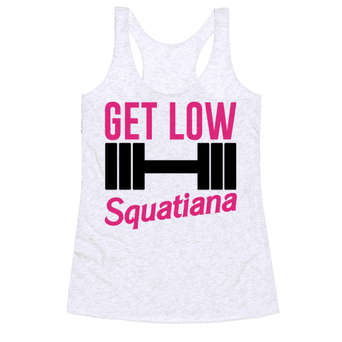 Get Low Squatiana Parody Racerback Tank Top
