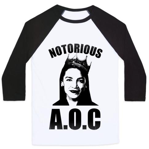 Notorious AOC (Alexandria Ocasio-Cortez) Baseball Tee
